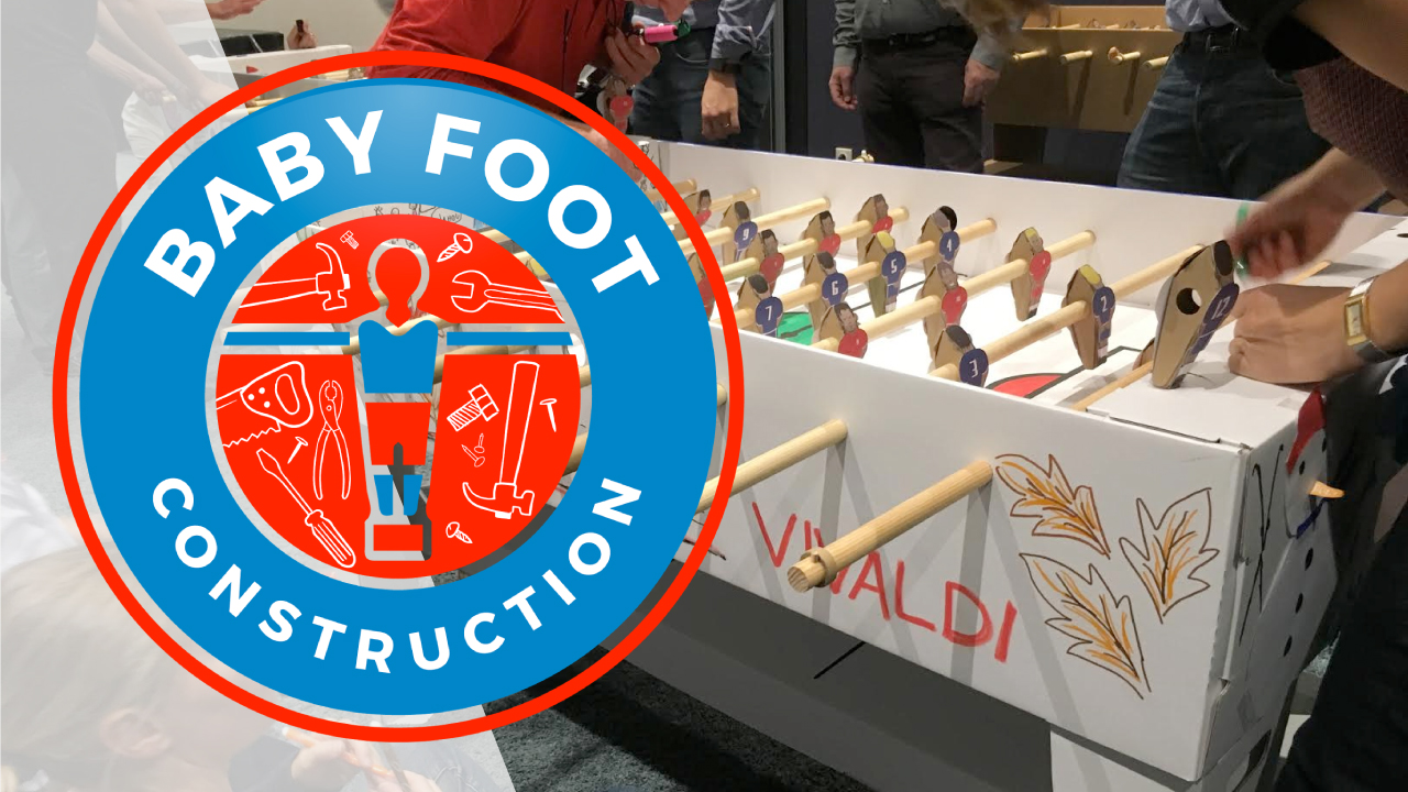 Un Nouveau Team Building : Le Baby Foot Construction