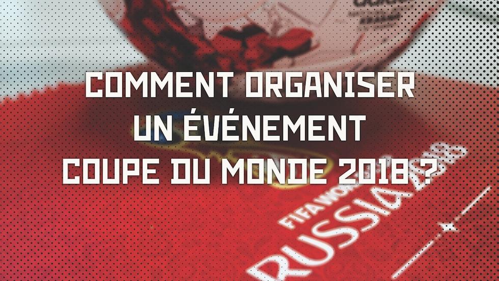Agence Evenementiel Paris - Organisez Une Soiree Coupe Du Monde 2018