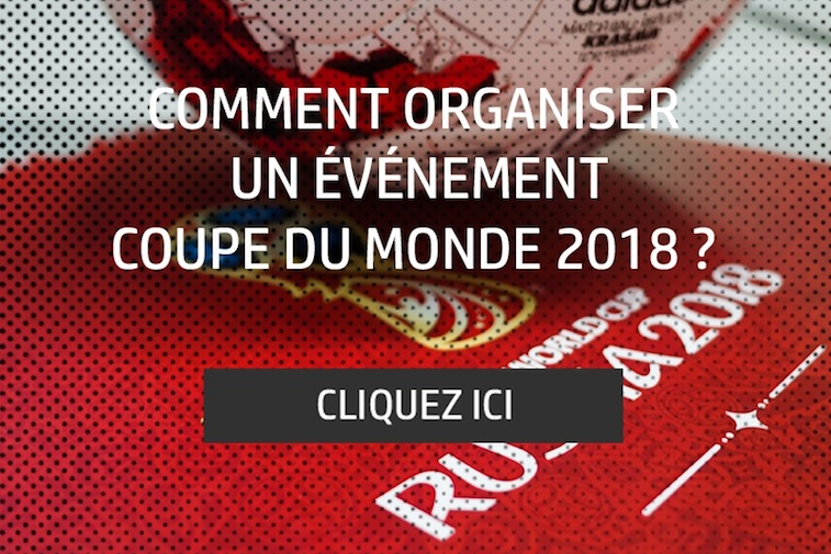 Agence Evenementiel Paris – News – Coupe Du Monde De 2018