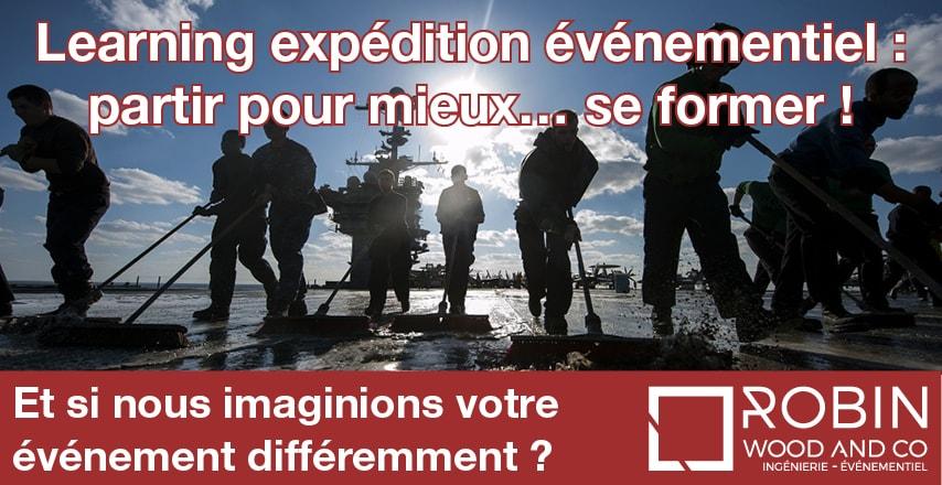 Learning Expéditionévénementiel : Partir Pour Mieux… Se Former!