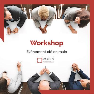 Workshop pour exposer le savoir-faire de l'entreprise