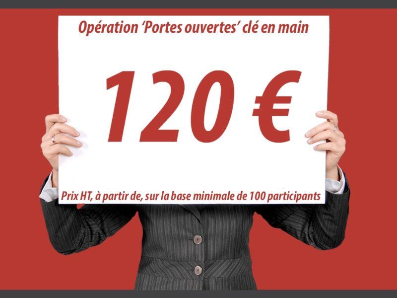 Organiser des portes ouvertes Le budget previsionnel - 120e a partir de